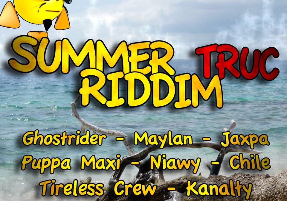 Summer Truc riddim (One riddim project)
